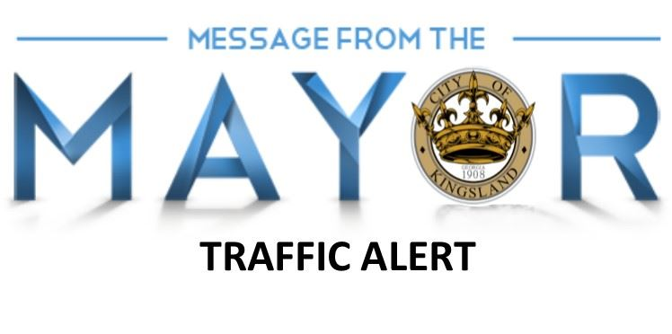 MESSAGE FROM THE MAYOR TRAFFIC ALERT